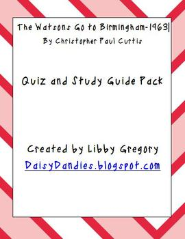The Watsons Go to Birmingham-1963 Quiz and Study Guide Pack