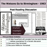 The Watsons Go to Birmingham - 1963 - Socratic Method - Post Reading Discussions