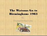 The Watsons Go to Birmingham - 1963 PowerPoint Study Guide