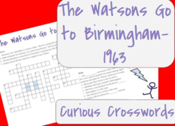 The Watsons Go to Birmingham- 1963 Worksheet