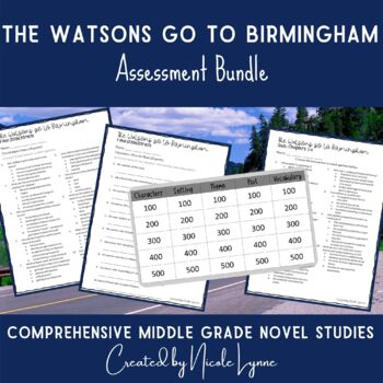 The Watsons Go to Birmingham Assessment Bundle