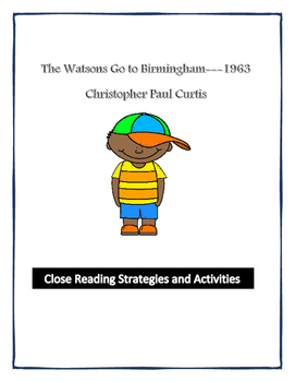 The Watsons Go to Birmingham*COMPLETE UNIT*with Close Reading +Bonus Activities