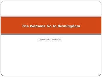 The Watsons Go to Birmingham Discussion Questions