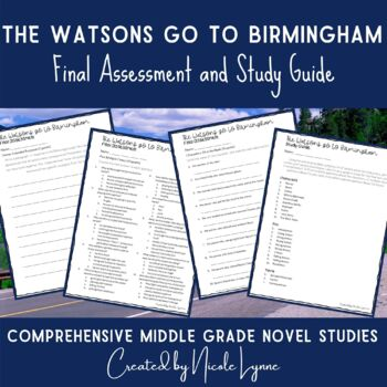 The Watsons Go to Birmingham Final Test and Study Guide
