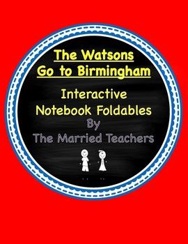 The Watsons Go to Birmingham Interactive Literature & Grammar Notebook Foldables