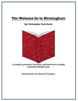 The Watsons Go to Birmingham Literature, Grammar, & Intera