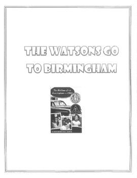 The Watsons Go to Birmingham Novel Study