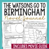 THE WATSONS GO TO BIRMINGHAM Novel Study Unit Activities |