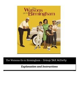 The Watsons Go to Birmingham - Perfect Group Skit Activity