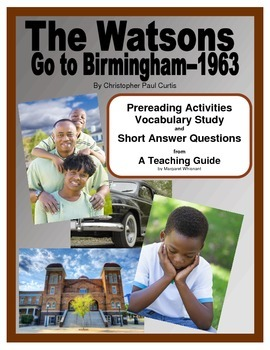The Watsons Go to Birmingham 1963  Prereading/Vocab/Short Answer Questions