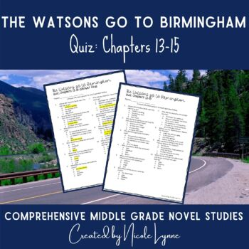 The Watsons Go to Birmingham Quiz Chapters 13-15