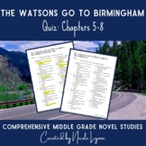 The Watsons Go to Birmingham Quiz Chapters 5-8