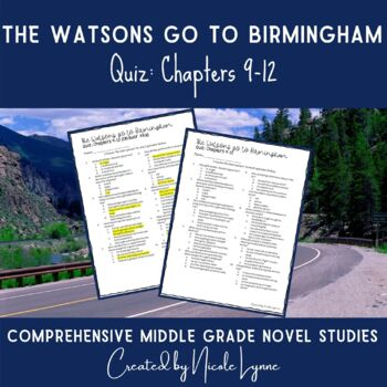 The Watsons Go to Birmingham Quiz Chapters 9-12