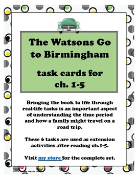 The Watsons Go to Birmingham Task Cards ch.1-5