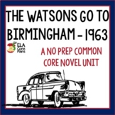 The Watsons Go to Birmingham Novel Unit ~ Activities, Handouts, Tests!