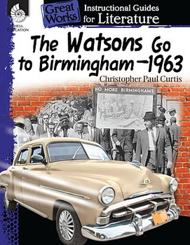 The Watsons Go to Birmingham—1963: An Instructional Guide for Literature (Book)