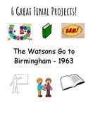 The Watsons Go to Brimingham - 1963 Final Project Bundle!