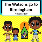 The Watsons go to Birmingham - Novel Study