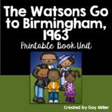 The Watsons go to Birmingham – 1963 Novel Study: vocabulary, comprehension