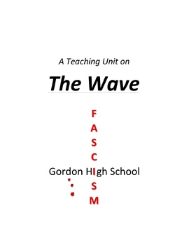 """The Wave"" Teaching Unit: Activities, Q & A, Vocabulary, Writing Ideas"