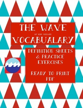 The Wave by Todd Strasser Vocabulary List and Worksheets