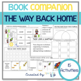 The Way Back Home Book Companion:  Speech Language and Literacy
