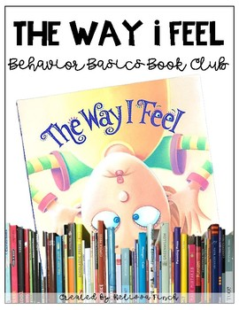 The Way I Feel- Behavior Basics Book Club