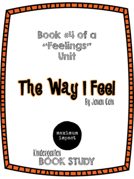 The Way I Feel by Janan Cain Kdg Book Study *Good for Back to School