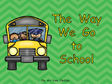 The Way We Go to School- Shared Reading- Kindergarten