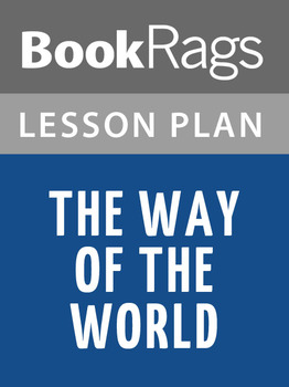 The Way of the World Lesson Plans