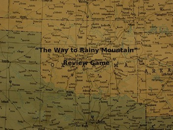 """The Way to Rainy Mountain"" Review Game"
