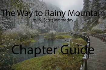 The Way to Rainy Mountain by N. Scott Momaday Chapter Guide