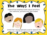 The Ways I Feel - Interactive/Adapted Books About Emotions/Feelings