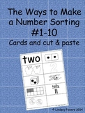 The Ways to Make A Number Sorting Cards and Cut & Paste #1-10 Subitizing