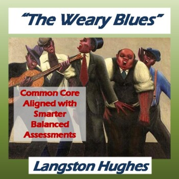 """""""The Weary Blues"""" by Langston Hughes: Poem, Questions, & Key"""