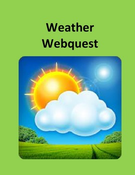 The Weather – A Science Webquest