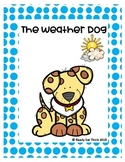 K-1 The Weather Dog (Science Ebook about a real dog)