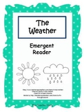 The Weather- Emergent Reader