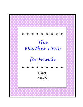 The Weather * Pac For French