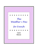 The Weather * Pac For French ~ French Distance Learning