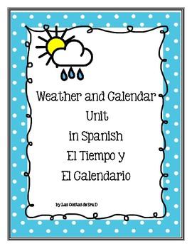 Weather and Calendar Unit (El Tiempo y El Calendario)