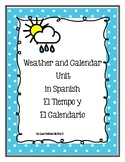 Weather and Calendar Unit (El Tiempo y El Calendario)