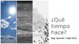 The Weather en español. Que Tiempo Hace