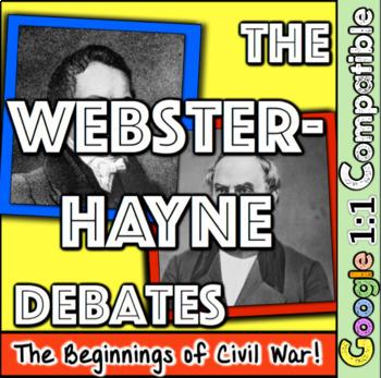 Webster-Hayne Senate Debate! Students analyze the Beginnings of Civil War!