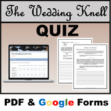 The Wedding Knell Assessment - PDF & Google - DISTANCE LEARNING