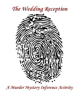 The Wedding Reception - A Murder Mystery Inference Activity