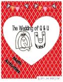 The Wedding of Q and U Math Activities