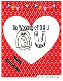 The Wedding of Q and U Math Activities
