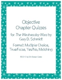 The Wednesday Wars Objective Quizzes by Chapter Multiple C