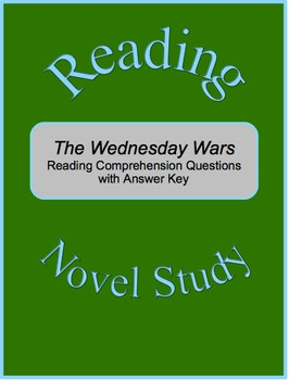 The Wednesday Wars-Reading Comprehension Questions with Answer Key